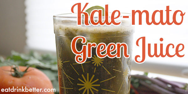 Green Juice Kale-mato