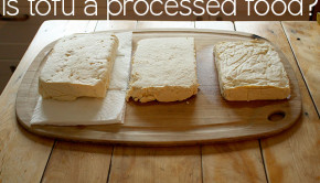 Is tofu a processed food?