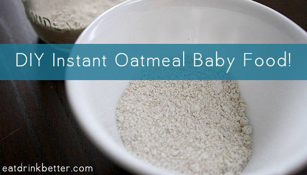 How to Make Baby Food Oatmeal