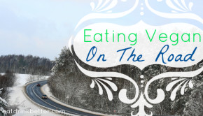 Eating Vegan on the Road