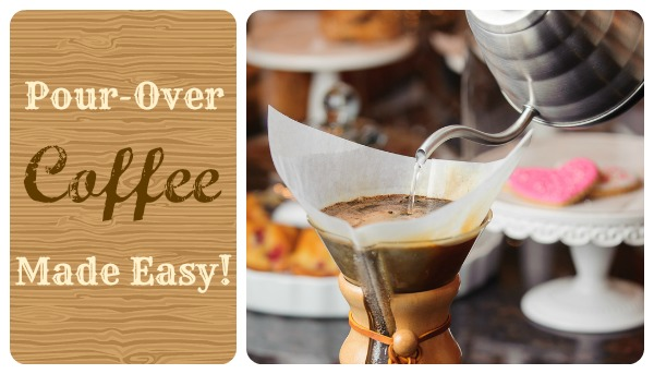 Pour Over Coffee Made Easy!