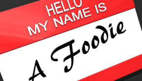 What is a Foodie?