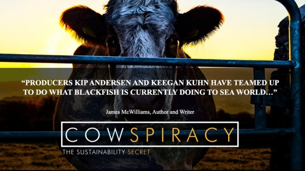 Cowspiracy: The Truth About Animal Agriculture