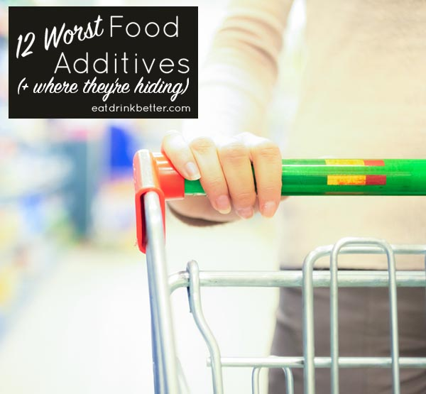 Dirty Dozen Food Additives