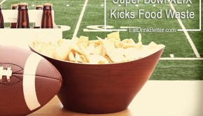 Super Bowl XLIX is Kicking Food Waste to the Curb
