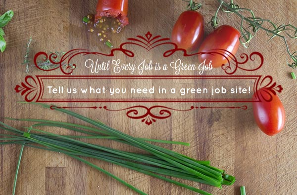 The best green jobs website is one that you help create!