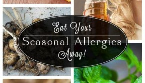 Natural Remedies for Seasonal Allergies are Right in Your Kitchen - Over-the-counter drugs might alleviate your allergy symptoms, but the side effects can be the pits. Try these food-based natural remedies for seasonal allergies instead!
