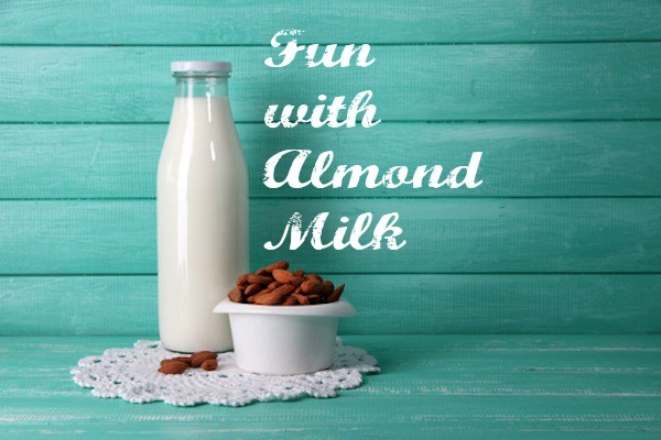 How to Make Almond Milk and Use It in Delightful, Delicious Ways!
