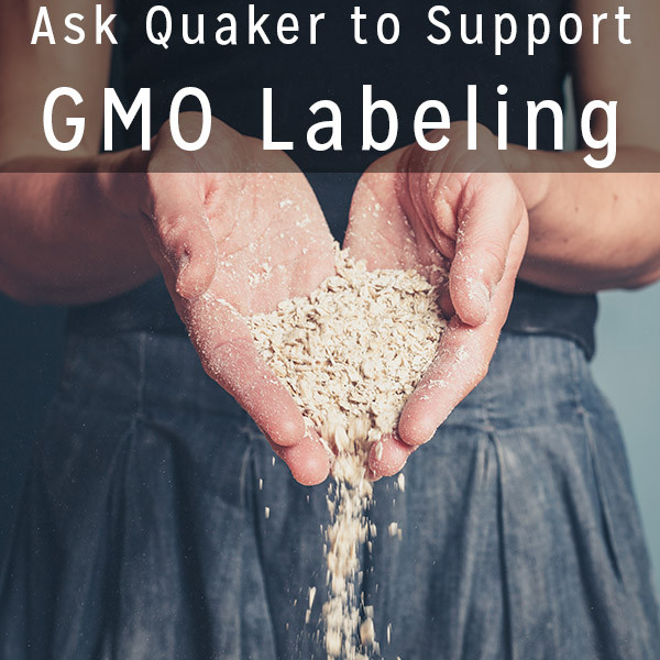 Quaker Oats' parent company - PepsiCo - has spent millions to stop GMO labeling initiatives. Let's ask them to change their tune.