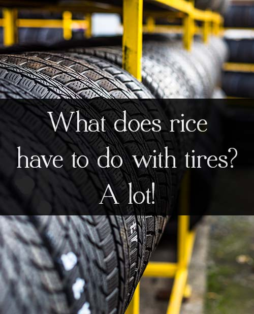 Rice milling produces around 20 million tons of ash per year, and Goodyear has plans to divert it from landfills by using it to make rice husk ash tires.