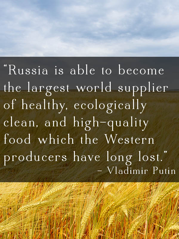 Vladimir Putin wants Russia to not only begin producing all of its own food but become a world leader in organic agriculture.