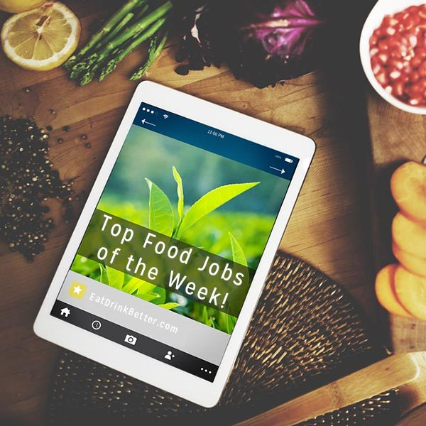 Looking for a job in the world of sustainable food? Here are this week's top food job listings from Green Job Post.