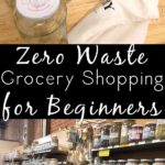 Helpful tips to get you started with zero-waste grocery shopping.