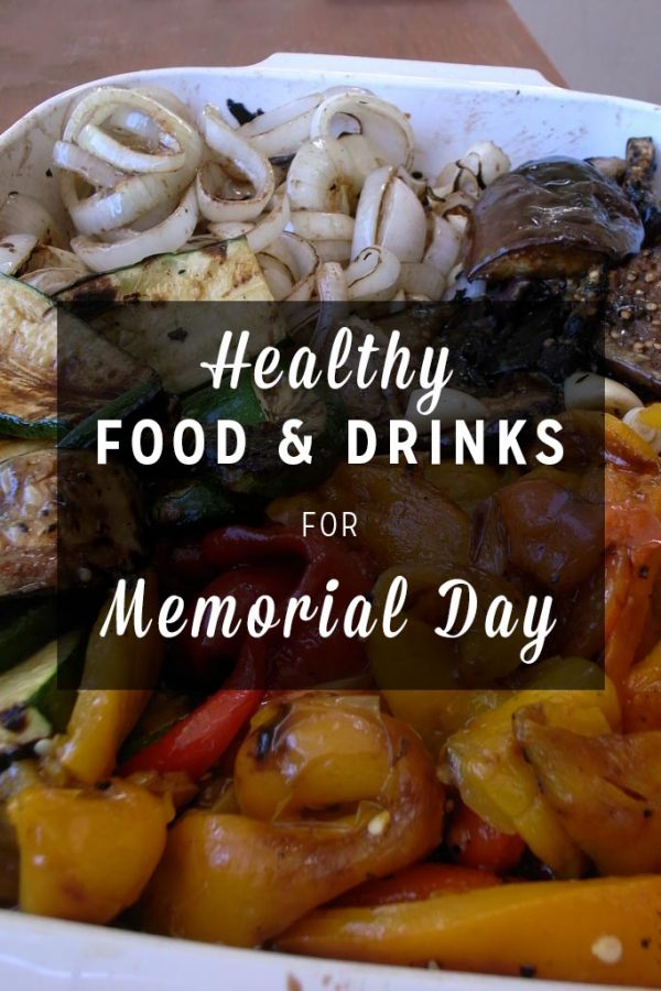 Revitalize your traditions with healthy food for Memorial Day.